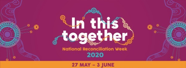National Reconciliation Week 27 May - 3 June